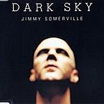 Jimmy Somerville Dark Sky (4-Track Maxi-Single)