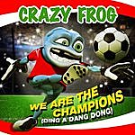 Crazy Frog We Are The Champions (Ding A Ding Dong)(4-Track Maxi-Single)