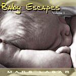 Mars Lasar Baby Escapes, Vol.1