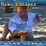 Mars Lasar Baby Escapes, Vol.3