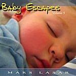 Mars Lasar Baby Escapes, Vol.5