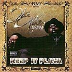 Big Mike Big Mike Presents Keep It Playa (Parental Advisory)