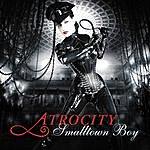 Atrocity Smalltown Boy/Relax
