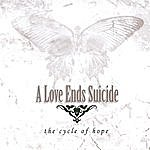 A Love Ends Suicide The Cycle Of Hope