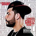 DJ Drama Gangsta Grillz, Vol.17 (Parental Advisory)