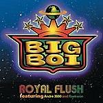 Big Boi Royal Flush (Edited)(Single)