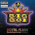 Big Boi Royal Flush (Parental Advisory)(Single)
