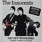 The Innocents No Hit Wonders From Down Under