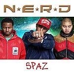 N.E.R.D. Spaz (Single)