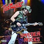 Ted Nugent Sweden Rocks (Parental Advisory)