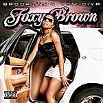 Foxy Brown Brooklyn's Don Diva (Parental Advisory)