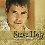 Steve Holy Might Have Been (Single)