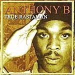 Anthony B True Rastaman