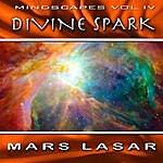 Mars Lasar MindScapes, Vol.4: Divine Spark