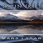 Mars Lasar MindScapes, Vol.3: Satin Skies