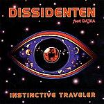 Dissidenten Instinctive Traveler