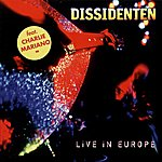 Dissidenten Live In Europe