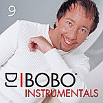 DJ Bobo DJ Bobo Instrumentals, Part 9