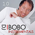 DJ Bobo DJ Bobo Instrumentals, Part 10
