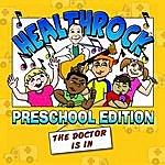 Mache Seibel HealthRock: Preschool Edition