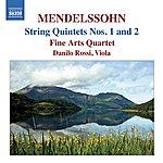 Fine Arts Quartet Mendelssohn: String Quintets, Nos. 1 & 2