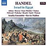 Aradia Ensemble Handel: Israel In Egypt, HWV.54