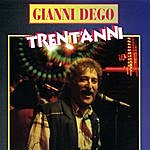 Gianni Dego Trent'Anni