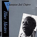 Champion Jack Dupree Blues Masters, Vol.6