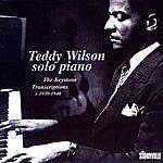 Teddy Wilson Solo Piano: The Keystone Transcriptions