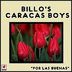 Billos Caracas Boys Por Las Buenas
