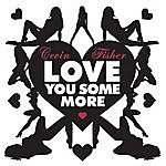 Cevin Fisher Love You Some More (5-Track Remix Maxi-Single)