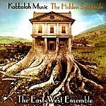 East West Kabbalah Music: The Hidden Spirituals