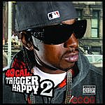 40 Cal. Trigger Happy 2 (Parental Advisory)
