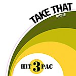 Take That Shine Hit Pack (3-Track Maxi-Single)