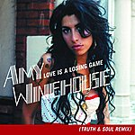 Amy Winehouse Love Is A Losing Game (Truth & Soul Remix)