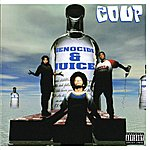The Coup Genocide & Juice (Parental Advisory)