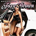 Foxy Brown Brooklyn's Don Diva (Edited)