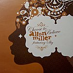 Alton Miller Choose To Believe (3-Track Maxi-Single)