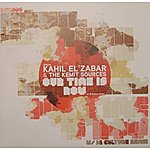 Kahil El'Zabar Our Time Is Now (2-Track Single)