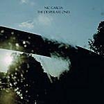 Nic Garcia The Desperate Ones