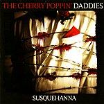 Cherry Poppin' Daddies Susquehanna