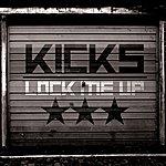 The Kicks Lock Me Up/The Shooter
