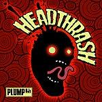 Plump DJ's Headthrash