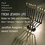 Royal Liverpool Philharmonic Orchestra From Jewish Life