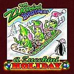 The Zucchini Brothers A Zucchini Holiday