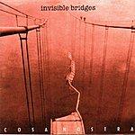 Cosa Nostra Invisible Bridges