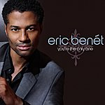 Eric Benét You're The Only One (Single)