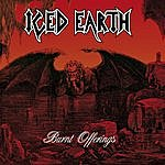 Iced Earth Burnt Offerings (Limited Edition) (Remixed) (Remastered)