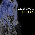 Saving Jane Supergirl (Single)