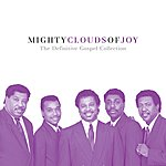 The Mighty Clouds Of Joy The Definitive Gospel Collection (Remastered)